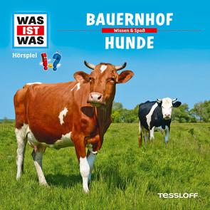 WAS IST WAS Hörspiel. Bauernhof / Hunde von Bauer,  Matthias, Carlsson,  Anna, Falk,  Matthias, Haderer,  Kurt, Illi,  Günther, Krumbiegel,  Crock, Riedl,  Jakob
