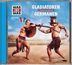 WAS IST WAS Hörspiel-CD: Gladiatoren/ Germanen von Falk,  Matthias, Krumbiegel,  Crock