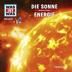 WAS IST WAS Hörspiel. Die Sonne / Energie. von Bauer,  Matthias, Carlsson,  Anna, Falk,  Matthias, Illi,  Günther, Krumbiegel,  Crock, Riedl,  Jakob