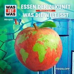 WAS IST WAS Hörspiel. Essen der Zukunft / Was die Welt isst von Baur,  Dr. Manfred, Carlsson,  Anna, Haßler,  Sebastian, Illi,  Günther, Krumbiegel,  Crock, Riedl,  Jakob