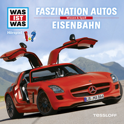 WAS IST WAS Hörspiel. Faszination Autos / Eisenbahn von Falk,  Matthias