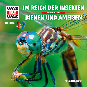 WAS IST WAS Hörspiel. Im Reich der Insekten / Bienen und Ameisen von Carlsson,  Anna, Haderer,  Kurt, Hameyer,  Jan, Illi,  Günther, Krumbiegel,  Crock, Riedl,  Jakob