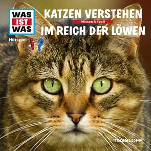 WAS IST WAS Hörspiel. Katzen verstehen / Im Reich der Löwen. von Baur,  Dr. Manfred, Illi,  Günther, Krumbiegel,  Crock, Semar,  Kristiane