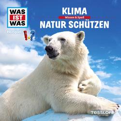 WAS IST WAS Hörspiel. Klima / Natur schützen. von Haderer,  Kurt, Krumbiegel,  Crock