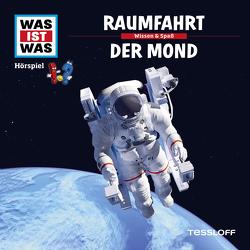 WAS IST WAS Hörspiel. Raumfahrt / Der Mond. von Baur,  Dr. Manfred, Haßler,  Sebastian, Illi,  Günther, Krumbiegel,  Crock, Semar,  Kristiane
