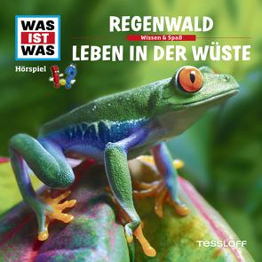 WAS IST WAS Hörspiel. Regenwald / Leben in der Wüste. von Haderer,  Kurt, Illi,  Günther, Krumbiegel,  Crock, Semar,  Kristiane