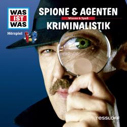 WAS IST WAS Hörspiel. Spione & Agenten / Kriminalistik. von Baur,  Dr. Manfred, Carlsson,  Anna, Hameyer,  Jan, Illi,  Günther, Krumbiegel,  Crock, Riedl,  Jakob, Semar,  Kristiane