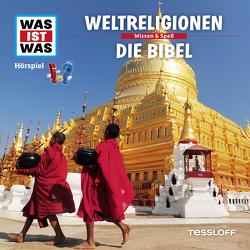 WAS IST WAS Hörspiel. Weltreligionen / Die Bibel. von Haderer,  Kurt, Krumbiegel,  Crock
