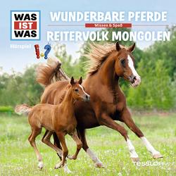 WAS IST WAS Hörspiel. Wunderbare Pferde / Reitervolk Mongolen von Baur,  Dr. Manfred, Semar,  Kristiane