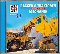 WAS IST WAS Hörspiel-CD: Bagger & Traktoren/ Mechanik von Baur,  Manfred, Krumbiegel,  Crock, Semar,  Kristiane