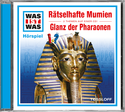 WAS IST WAS Hörspiel: Rätselhafte Mumien/ Glanz der Pharaonen von Baur,  Dr. Manfred, Falk,  Matthias