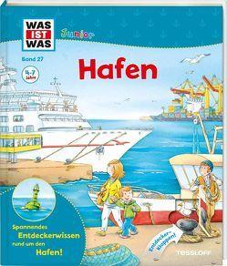 WAS IST WAS Junior Band 27. Hafen von Braun,  Christina, Hennig,  Dirk, Marti,  Tatjana