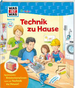 WAS IST WAS Junior Band 32. Technik zu Hause von Humbach,  Markus, Stiefenhofer,  Martin