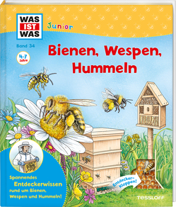 WAS IST WAS Junior Band 34 Bienen, Wespen, Hummeln von Lohr,  Stefan, Rusche-Göllnitz,  Angelika