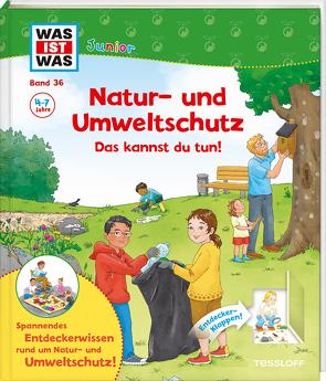 WAS IST WAS Junior Band 36 Natur- und Umweltschutz Das kannst du tun! von Maria Bogade,  Wundergarden, Prinz,  Dr. Johanna