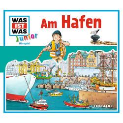 WAS IST WAS Junior Hörspiel. Am Hafen von Buse,  Butz Ulrich, Lehmann-Horn,  Markus, Morlinghaus,  Marcus