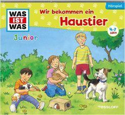 WAS IST WAS Junior Hörspiel-CD. Wir bekommen ein Haustier von Koppelmann,  Viviane, Reinhard,  Matthias, Semar,  Kristiane