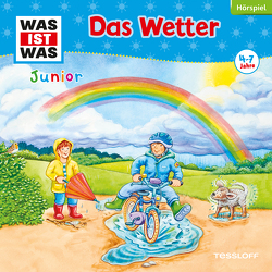 WAS IST WAS Junior Hörspiel. Das Wetter von Buse,  Butz Ulrich, Casaretto,  Frank, Morlinghaus,  Marcus, Pohl,  Daniela, Semar,  Kristiane