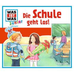 WAS IST WAS Junior Hörspiel. Die Schule geht los! von Buse,  Butz Ulrich, Lehmann-Horn,  Markus, Morlinghaus,  Marcus, Semar,  Kristiane