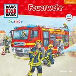 WAS IST WAS Junior Hörspiel. Feuerwehr von Habersack,  Charlotte, Humbach,  Markus, Lehmann-Horn,  Markus, Wilhelmi,  Friederike