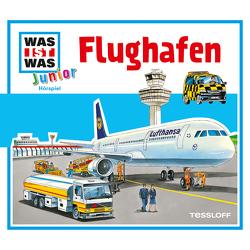WAS IST WAS Junior Hörspiel. Flughafen von Casaretto,  Frank, Habersack,  Charlotte, Lehmann-Horn,  Markus, Pohl,  Daniela, Wilhelmi,  Friederike