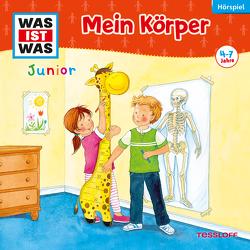 WAS IST WAS Junior Hörspiel. Mein Körper von Althaus,  Lisa, Casaretto,  Frank, Lehmann-Horn,  Markus, Wilhelmi,  Friederike