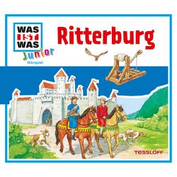 WAS IST WAS Junior Hörspiel. Ritterburg von Habersack,  Charlotte, Lehmann-Horn,  Markus, Richter,  Stefan, Wilhelmi,  Friederike