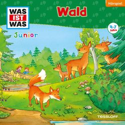 WAS IST WAS Junior Hörspiel. Wald von Casaretto,  Frank, Hennig,  Dirk, Lehmann-Horn,  Markus, Wilhelmi,  Friederike