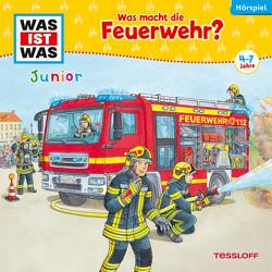 WAS IST WAS Junior Hörspiel. Was macht die Feuerwehr? von Bertling,  Simon, Hagitte,  Christian