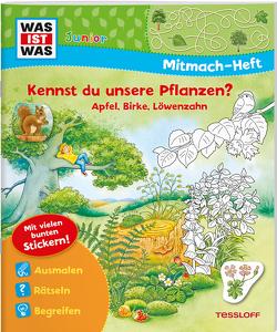 WAS IST WAS Junior Mitmach-Heft. Kennst du unsere Pflanzen? von Döring,  Hans Günther