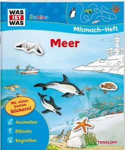 WAS IST WAS Junior Mitmach-Heft Meer von Vohwinkel,  Astrid, Wenzel,  Ida