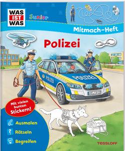 WAS IST WAS Junior Mitmach-Heft. Polizei von Humbach,  Markus, Kiefer,  Katja, Marti,  Tatjana, Pfeiffer,  Peter, Richter,  Stefan, Schuhmann,  Achim