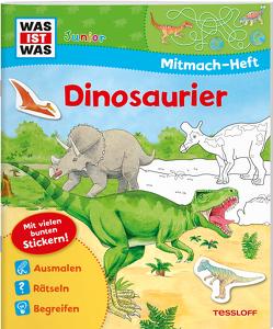 WAS IST WAS Junior Mitmachheft Dinosaurier von Schuck,  Sabine, Tessloff Verlag, Vohwinkel,  Astrid
