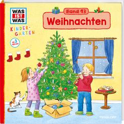 WAS IST WAS Kindergarten, Band 13 Weihnachten von Vohwinkel,  Astrid, Weller-Essers,  Andrea
