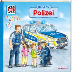 WAS IST WAS Kindergarten Band 17. Polizei von Lohr,  Stefan, Schreuder,  Benjamin, Tessloff Verlag