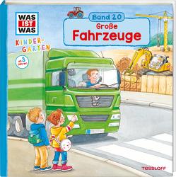 WAS IST WAS Kindergarten Band 20. Große Fahrzeuge von Großekettler,  Friederike, Schreuder,  Benjamin