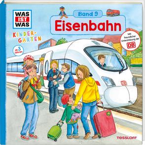 WAS IST WAS Kindergarten, Band 9. Eisenbahn von Klaßen,  Stefanie, Weller-Essers,  Andrea
