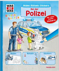 WAS IST WAS Kindergarten Malen Rätseln Stickern Bei der Polizei von Blendinger,  Johannes, Lohr,  Stefan, Marti,  Tatjana