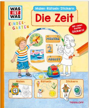 WAS IST WAS Kindergarten Malen Rätseln Stickern Die Zeit von Döring,  Hans Günther, Marti,  Tatjana