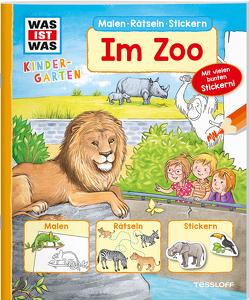 WAS IST WAS Kindergarten Malen Rätseln Stickern Im Zoo von Becker,  Stéffie, Blendinger,  Johannes, Don-Oliver, Marti,  Tatjana, Matthies, Teschner,  Oliver, Tessloff Verlag