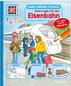 WAS IST WAS Kindergarten. Unterwegs mit der Eisenbahn von Klaßen,  Stefanie, Schuck,  Sabine
