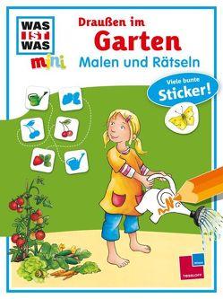 WAS IST WAS mini Malen und Rätseln Draußen im Garten von Ehrenreich,  Monika, Kiefer,  Katja, Stauber,  Sabine
