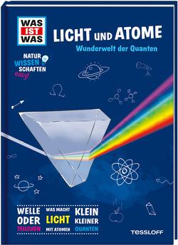 WAS IST WAS Naturwissenschaften easy! Physik. Licht und Atome. von Baur,  Dr. Manfred