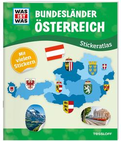 WAS IST WAS Stickeratlas Bundesländer Österreich von Lehnert,  Lorena, Schmeling,  Michael, Tessloff Verlag