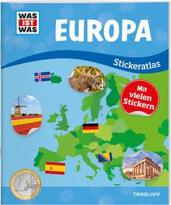 WAS IST WAS Stickeratlas Europa von Braun,  Christina, Hebler,  Lisa, Schmeling,  Michael