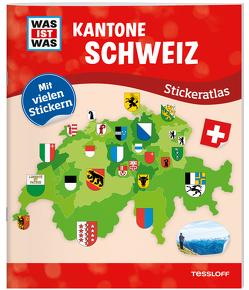 WAS IST WAS Stickeratlas Kantone Schweiz von Hebler,  Lisa, Schmeling,  Michael, Tessloff Verlag