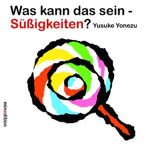 Was kann das sein – Süssigkeiten? von Yonezu,  Yusuke
