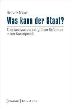 Was kann der Staat? von Meyer,  Hendrik