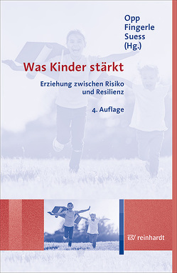Was Kinder stärkt von Fingerle,  Michael, Opp,  Günther