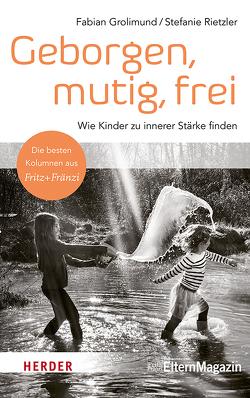 Was Kinder stark macht von Grolimund,  Fabian, Niethammer,  Nik, Rietzler,  Stefanie